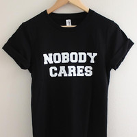 Nobody Cares Black Graphic Unisex Tee