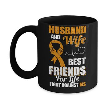 Husband & Wife Best Friends For Life Fight Against Ms Mug