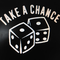 Take a Chance Dice vinyl decal Car Auto Vehicle Window decal Sticker Quote Casino Decal