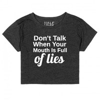 Don't Talk When Your Mouth Is Full Of Lies-Unisex Black T-Shirt