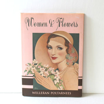Book: Women & Flowers by Welleran Poltarnees c. 1993 , Pink Coffee Table Book for Women , Poem Picture Book , Art Book Flowers