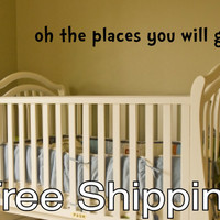 oh the places you will go - vinyl wall decal sticker children baby quote DIY Free Shipping