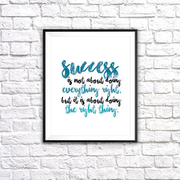 Sucess Quote, Wall Art Print, Inspirational Quote, Watercolour type, Watercolor, Typography, Motivational, Wall Home Decor, Bedroom art