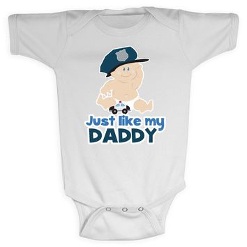 Baby Cop Police Officer Just Like Daddy Baby Bodysuit Shirt