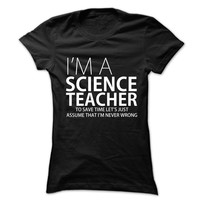 I'm A Science Teacher Female Shirt