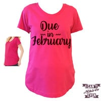 Due In February Maternity Shirt.