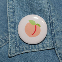Peach Pinback Button Emoji Pinback Button Butt Pinback Button Badge You Are My Peach