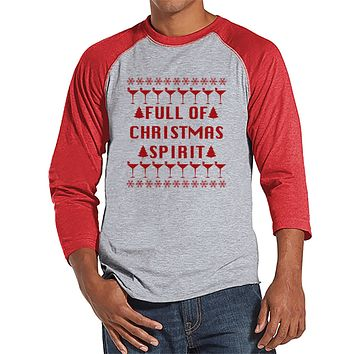 Full of Christmas Spirit - Funny Men's Christmas Shirt - Men's Baseball Tee - Red Raglan Shirt - Funny Drinking Shirt - Holiday Drinking Tee
