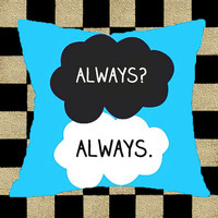 Always-Quote-The-fault-in-Our-Stars- Best Quality Pillow Cover For You