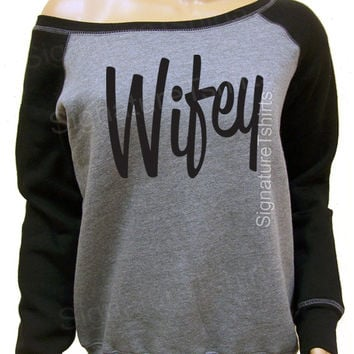 Wifey Sweatshirt - Off the Shoulder Sweater - Wifey Gray Slouchy - Wifey Slouchy Sweatshirt - Engagement Gift - Christmas Gift - Wife gift