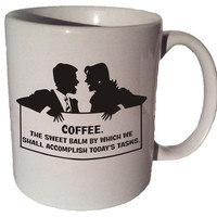 Coffee The sweet balm by which we shall accomplish today's tasks 11 oz coffee tea mug