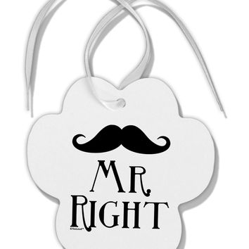 - Mr Right Paw Print Shaped Ornament