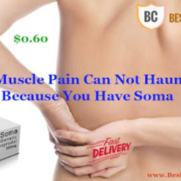 Now Muscle Pain Can Not Haunt You Because You Have Soma