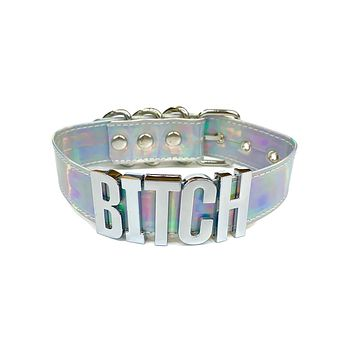 Bad B*tch Holographic Silver Letter Choker Collar