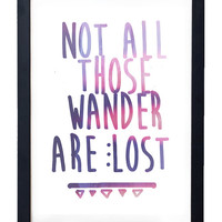 Not All Those Who Wander Are Lost Print // Instant Download Traveller Art Tropical Decor