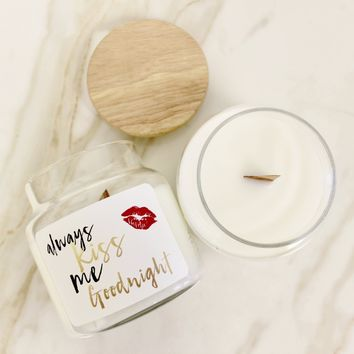 Always Kiss Me Goodnight Wood Top Candle