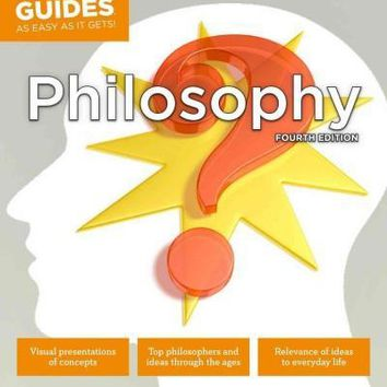 Idiot's Guides Philosophy: As Easy As It Gets! (Idiot's Guides)