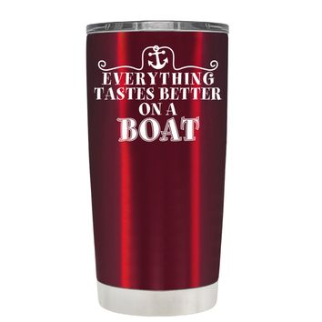 TREK Everything Tastes Better on a Boat on Translucent Red 20 oz Tumbler Cup