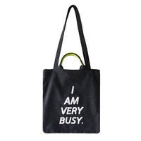 """I am very busy"" Tote Bag"