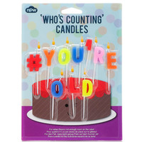HASHTAG # YOU'RE OLD CANDLES