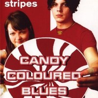 The White Stripes: Candy Coloured Blues