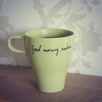 Hand Drawn Mug 'Good Morning Sunshine'  & can personalise