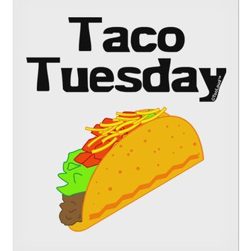 """Taco Tuesday Design 9 x 10.5"""" Rectangular Static Wall Cling by TooLoud"""