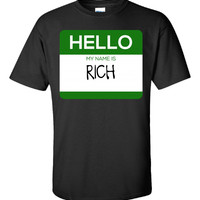 Hello My Name Is RICH v1-Unisex Tshirt