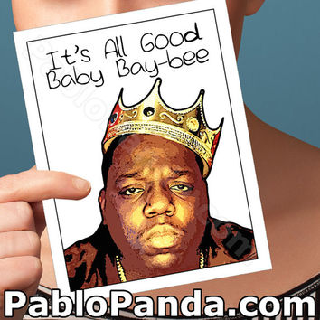 Funny Anniversary Card | Notorious BIG Biggie Card | birthday bday congratulations wedding I love you pop culture blank friendship boyfriend