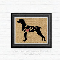 Weimaraner Love - Burlap Printed Wall Art, Silhouette, Dog, Wall Art, Rustic, Typography, Puppy, Dog Lover, Gift, Breed, Toy