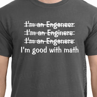 Funny Engineer mens T-shirt gift tshirt womens dad Good With Math tshirt shirt funny gift idea College Graduation Tee More Colors S - 2XL