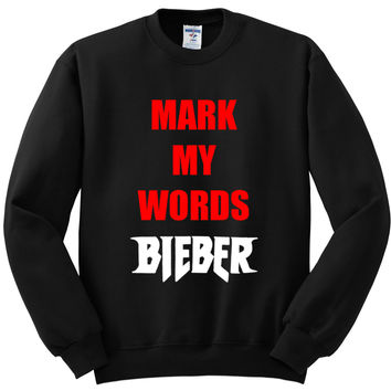 "Justin Bieber ""Mark My Words"" Crewneck Sweatshirt"