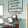 Vinyl Wall Decal Sticker You've Got What it Takes #OS_AA1503