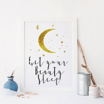 Bedroom print Get your Beauty Sleep print,printable art,poster print,prints and quotes,gold and black prints,gold and blakc poster,wall art