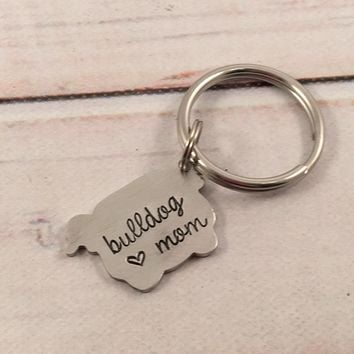 """bulldog mom"" - Hand Stamped, Bulldog Keychain"