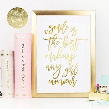 A Smile Is The Best Makeup Any Girl Can Wear, Gold Foil, Typography Poster, Wall Art, Fashion Print, Gold Foil Poster, Gold Art, Bedroom Art