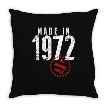 Made In 1972 All Original Parts Throw Pillow