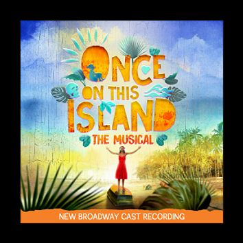 Once On This Island Cast Album