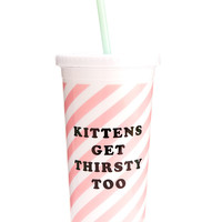 Kittens Get Thirsty Too Sip Sip Tumbler With Straw