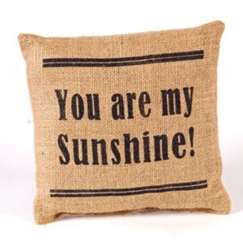 You Are My Sunshine! - French Flea Market Burlap Accent Throw Pillow - 8-in x 8-in