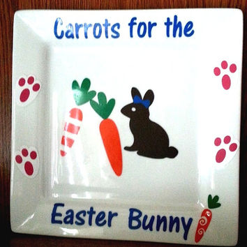 Easter Bunny Plate , Carrots for the Easter Bunny Plate, Bunny Carrots, Personalized Plate for Easter, Chocolate Bunny Plate