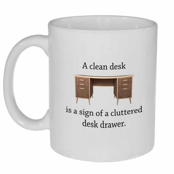 Clean Desk Coffee or Tea Mug