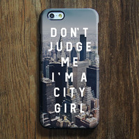 New York City Girl Quotes iPhone 6/6s Case iPhone 6/6s Plus Case iPhone 5c Galaxy S6 Edge Note 5 Case 096