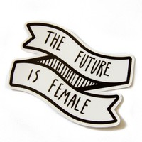 """""""The Future is Female"""" Black and White Banner Quote Sticker"""