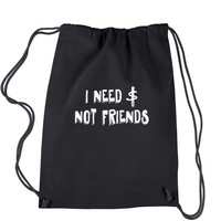 I Need Money Not Friends Drawstring Backpack