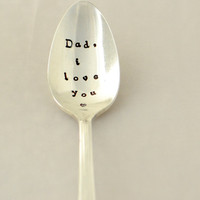 Dad i love you, tea  spoon-silver plated- father's day gift- gift for Dad- gift for daddy