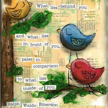 Inspirational Art, What Lies Inside of You Birds in primary colors, Ralph Waldo Emerson, 8 x 10 Fine Art Print