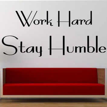 Work Hard Stay Humble Quote Vinyl Wall Decal Sticker Art Decor Bedroom Design Mural