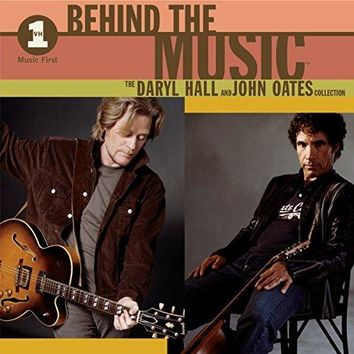 Hall and Oates - VH1 Music First: Behind The Music - The Daryl Hall & John Oates Collection