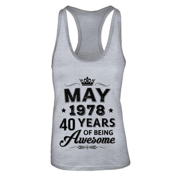 May 1978 40Th Birthday Gift Vintage Being Awesome